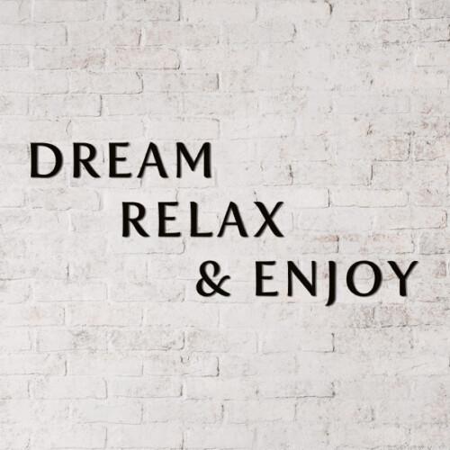 Dream Relaxe & Enjoy freesletters
